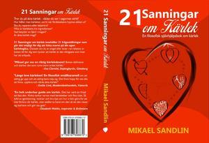 Livsregler & 21 Sanningar om Kärlek